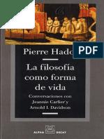 Hadot, Pierre, La Filosofía como forma de vida