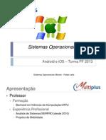 Sistemas Operacionais Moveis PF 2013 Alunos