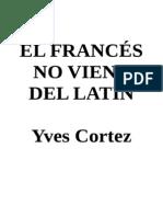 Cortez Yves - El Frances No Viene Del Latin