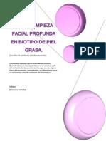 Dermolimpieza Facial Profunda en Biotipo de Piel Grasa
