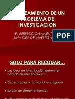 1PLANTEAMIENTO DE UN PROBLEMA DE INVESTIGACIÓN de Cesar.ppt