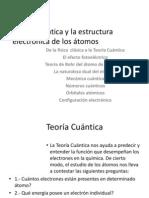 Teoría Cuántica y La Estructura Electrónica Del Átomos