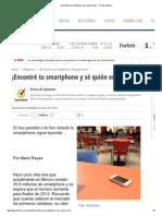 ¡Encontré Tu Smartphone y Sé Quién Eres! - Forbes México