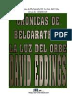 Cronicas de Belgarath 3 - La Luz Del Orbe