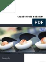 Cocina Creativa o de Autor - Víctor Pérez Castaño