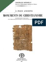Ch. Wessely - Les plus anciens monuments du christianisme écrits sur papyrus, textes grecs traduits et annotés (2 vol.)