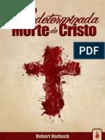 A Predeterminada Morte de Cristo