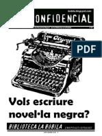 L'H Confidencial, 98. Vols escriure novel·la negra?