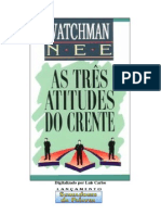 As Três Atitudes Do Crente - Watchman Nee