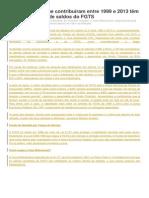 Trabalhadores Que Contribuíram Entre 1999 e 2013 Têm Direito à Revisão de Saldos Do FGTS