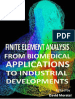 Finite Element Analysis - From Biomedical Applications to Industrial Developments1