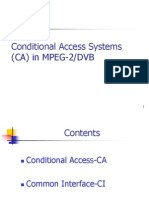 Conditional Access Systems (CA)