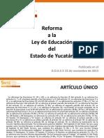 Reforma Ley de Educ Del Estado