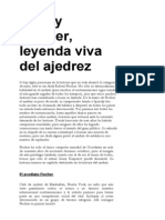 Bobby Fischer, Leyenda Viva Del Ajedrez