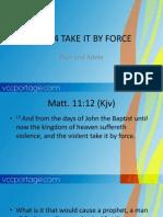Part 4 Take It by Force