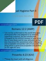 Spiritual Hygiene Part II