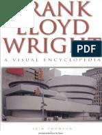 71551783 Frank Lloyd Wright Visual Encyclopedia Iain Thomson