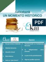 EKAI Center en el Parlamento Vasco. KUTXABANK. UN MOMENTO HISTORICO