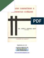 Catolicos Carismaticos e Pentecostais Catolicos