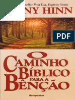 Benny Hinn - O Caminho Biblico Para a Benção