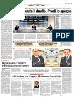 Berlusconi accende il duello, Prodi lo spegne