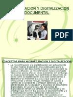Microfilmacion y Digitalizacion de Documentos