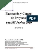 Gutierrez Pacheco, German, Planeacion y Control Proyecto Con MSProject2010, Enero 2012