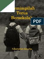 Buku Bermimpilah Terus Bersekolah