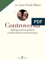 Alain Badiou y Jean-Claude Milner - Controversia (2014)