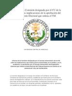 Informe de La Comisión Designada Por El CU de La UCV Sobre Las Implicaciones de La Aprobación Del Reglamento Electoral Que Ordena El TSJ