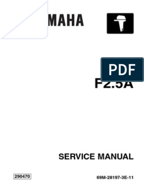 Genuine F2.5 Yamaha Outboard Service Manual 2.5HP 4-Stroke 69M-28197-3E-11