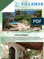 Quand c'Est Le Temps Idéal Pour Louer Une Villa en Espagne