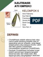 KELOMPOK 6 (Colelithiasis)