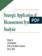Strategic Application of MSA