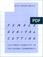 Elizabeth Heger Boyle-Female Genital Cutting_ Cultural Conflict in the Global Community -The Johns Hopkins University Press (2002)