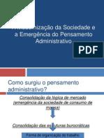 A modernização da sociedade e a emergência do pensamento administrativo.pptx