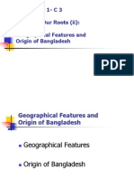 DEV 101.Lecture M 1-C 3.Exploring Our Roots(II).Geographical Features and Origin of Bangladesh