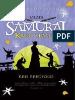 Chris Bradford - MLADI SAMURAJ - 04 Krug Zemlje