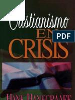 Hanegraaff Hank Cristianismo en Crisis