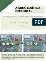 14 SLIDESHARE  A  ENGENHARIA  LOGÍSTICA  OPERACIONAL  JUN 2014.ppt