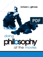 Richard Allen Gilmore-Doing Philosophy at the Movies-State Univ of New York Pr (2005)
