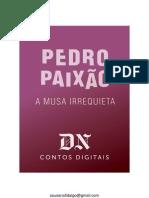 A Musa Irrequieta - Pedro Paixão