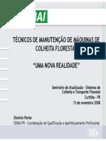 Tecnicos de Manutencao de Maquinas de Colheita Florestal Uma Nova Realidade