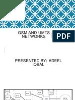 Gsm and Umts Networks