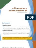 Gestante Rh Negativo e Isoinmunización Rh