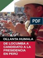 Humala - De Locumba a Candidato a La Presidencia de Peru