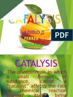 Catalysis