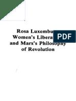 Rosa Luxemburg, Women's Liberation and Marx's Philosophy of Revolution