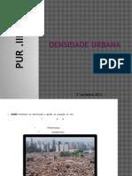 Densidade Urbana pur.iii_final.pptx
