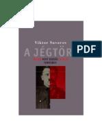 47584106 Viktor Szuvorov a Jegtorő